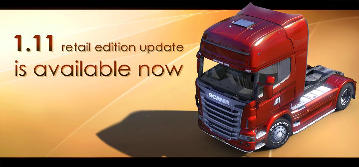 ETS 2: обновление 1.11 теперь доступно и для розничных версий игры