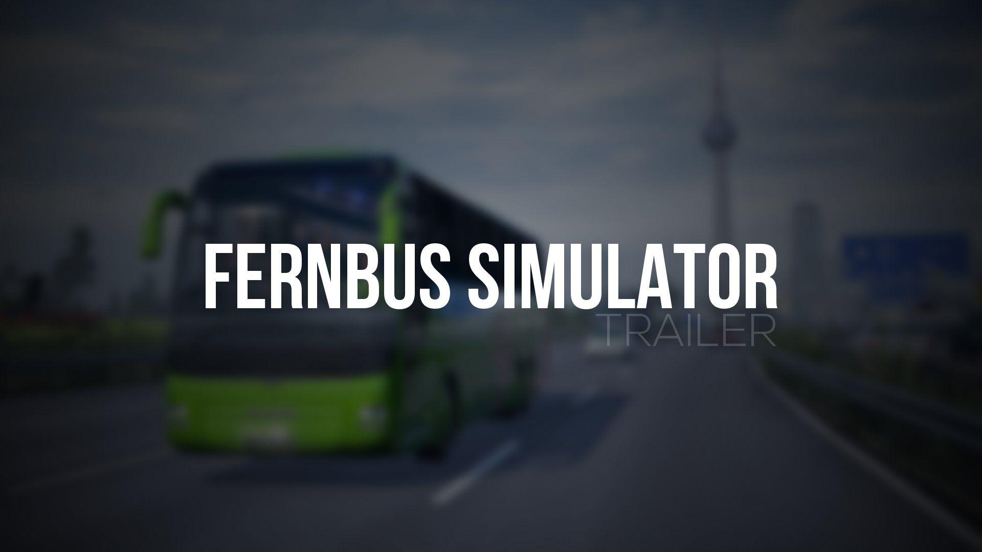 Fernbus Simulator: релизный трейлер игры