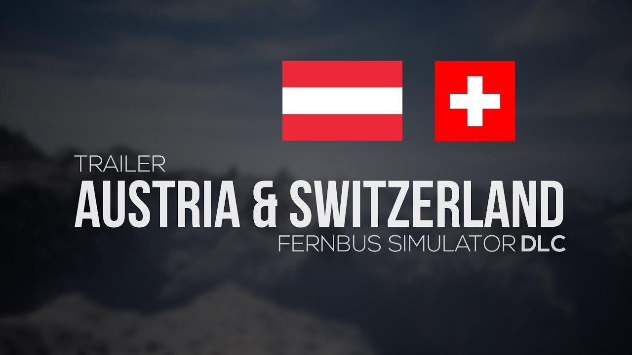 В Fernbus Simulator появятся страны Швейцария и Австрия